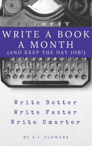Write a Book a Month(And Keep the Day Job!)